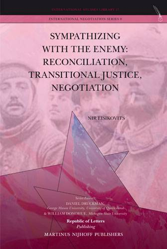 Nir Eisikovits, <i>Sympathizing with the Enemy: Reconciliation, Transitional Justice, Negotiation</i> (Pb)